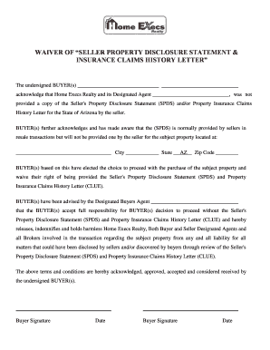 WAIVER OF SELLER PROPERTY DISCLOSURE STATEMENT and INSURANCE CLAIMS HISTORY LETTER