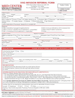 Fillable Online IVIG INFUSION REFERRAL FORM - Med Center