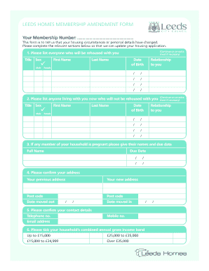 LEEDS HOMES MEMBERSHIP AMENDMENT FORM