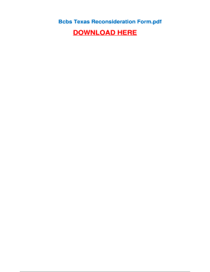 Fillable Online Bcbs Texas Reconsideration Form - Pdfsdocumentscom ...