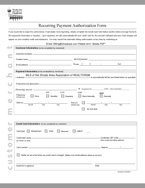 Recurring Payment Authorization Form If you would like to enjoy the convenience of automatic recurring billing, simply complete the Credit Card Information section below and sign the form