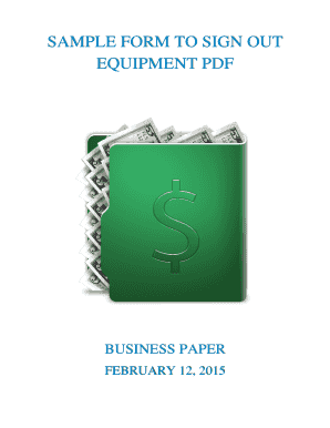 SAMPLE FORM TO SIGN OUT EQUIPMENT PDF - xyz - businesspaper