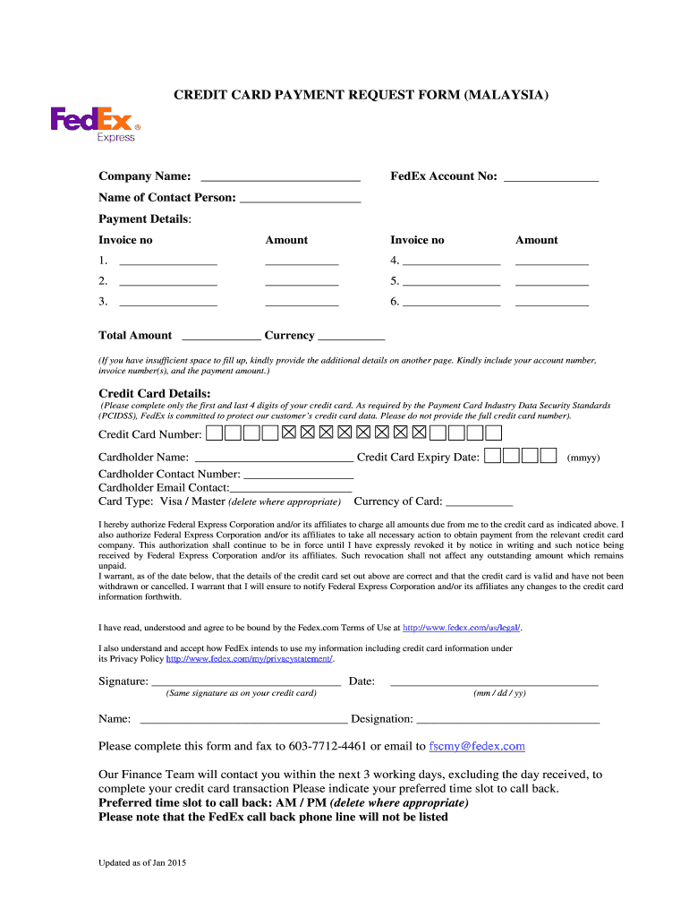 CREDIT CARD PAYMENT REQUEST FORM (MALAYSIA) Company Name: FedEx