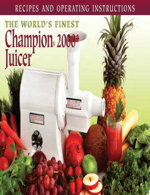 Fillable Online Fantes Champion 2000 Juicer User Manual With Recipes Fantes Fax Email Print Pdffiller