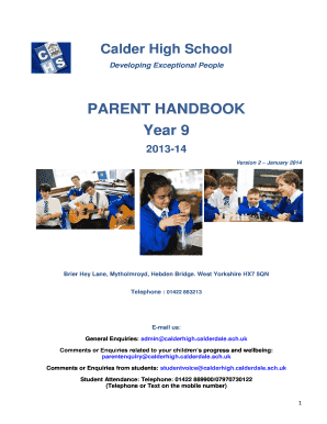 Calder High School Developing Exceptional People PARENT HANDBOOK Year 9 201314 Version 2 January 2014 Brier Hey Lane, Mytholmroyd, Hebden Bridge - calderhigh org