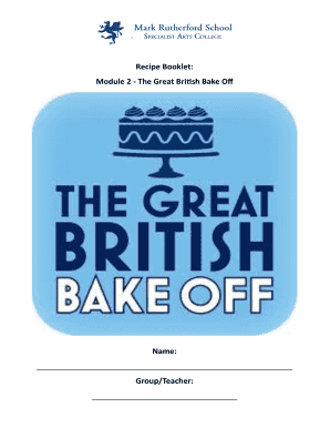 Recipe Booklet: Module 2 - The Great British Bake Off Name: Group ... - markrutherford beds sch