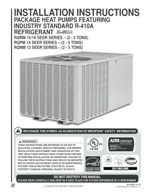 92-20522-47 Rev 12 RQNM RQPM and RQRM R-410A Series Dedicated Horizontal Packaged Heat Pump Instullation Instructions RQNM RQPM and RQRM R-410A Series Dedicated Horizontal Packaged Heat Pump Instullation Instructions Revision 12