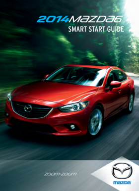 fillable online smart start guide mazda fax email print pdffiller rh pdffiller com 2017 mazda 6 smart start guide 2014 mazda cx-5 smart start guide