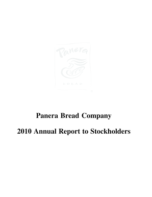 Panera Bread Company 2010 Annual Report to Stockholders Dear Stockholder, April 18, 2011 I am very pleased to report that 2010 was another very good year for Panera