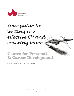 Your Guide to Writing an Effective CV and Covering Letter Your guide to writing an effective CV and covering letter