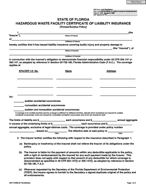 HAZARDOUS WASTE FACILITY CERTIFICATE OF LIABILITY INSURANCE (Excess/Surplus Policy) - 62.730 - Forms - Waste Management - Florida DEP - 730 4l.pdf . RULE FORM - dep state fl