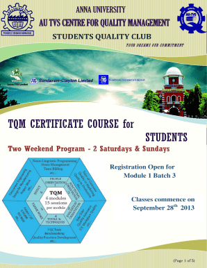 ANNA UNIVERSITY AU TVS CENTRE FOR QUALITY MANAGEMENT STUDENTS QUALITY CLUB Y O UR D RE AM S O UR CO M M ITM E NT TQM CERTIFICATE COURSE for STUDENTS Two Weekend Program 2 Saturdays &amp - annauniv