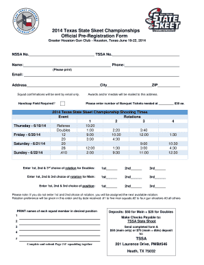 2014 Texas State Skeet Championships Official PreRegistration Form Greater Houston Gun Club Houston, Texas June 1922, 2014 NSSA No