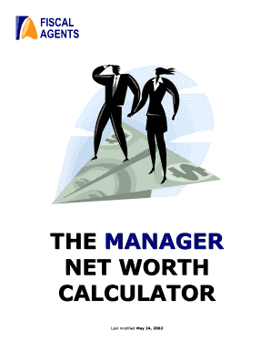 THE MANAGER NET WORTH CALCULATOR - Fiscal Agents