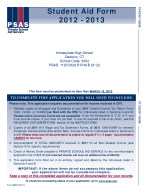 PARENT NAME Student Aid Form 2012 2013 Immaculate High School Danbury, CT School Code: 3002 PSAS: 11250329 PRNB (912) This form must be postmarked no later than march 15, 2012