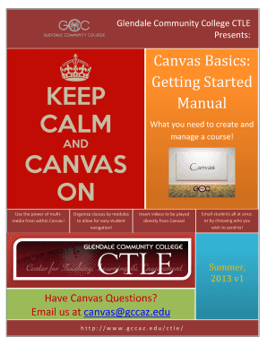 Fillable Online Gccaz Canvas Basics Getting Started Manual Glendale Community College Gccaz Fax Email Print Pdffiller Early childhood learning center, glendale community. pdffiller