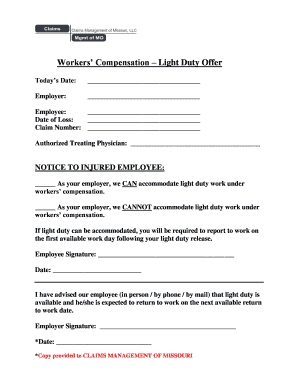 Workers Compensation Light Duty Offer Todays Date: Employer: Employee: Date  Of Loss: