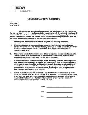 subcontractor warranty form fill online printable fillable blank pdffiller. Black Bedroom Furniture Sets. Home Design Ideas