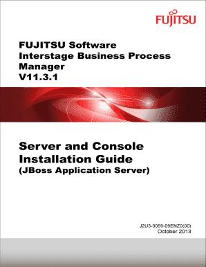 fillable online interstage bpm server and console installation guide rh pdffiller com jboss 4.2 3 installation guide jboss 6.4 installation guide