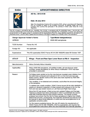 : 2012-0138 Date: 26 July 2012 Note: This Airworthiness Directive (AD) is issued by EASA, acting in accordance with Regulation (EC) No 216/2008 on behalf of the European Community, its Member States and of the European third countries that