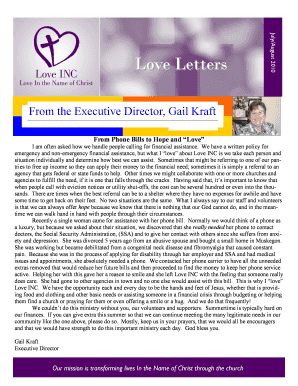 July/August 2010 Love Letters From the Executive Director, Gail Kraft From Phone Bills to Hope and Love I am often asked how we handle people calling for financial assistance