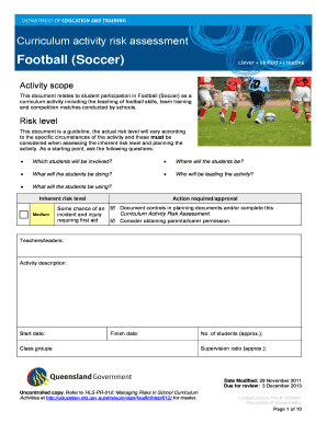 Curriculum activity risk assessment Football (Soccer) Activity scope This document relates to student participation in Football (Soccer) as a curriculum activity including the teaching of football skills, team training and competition matches conduct