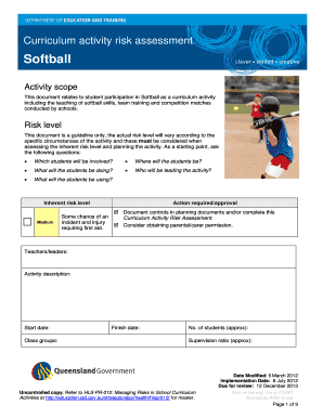 Curriculum activity risk assessment Softball Activity scope This document relates to student participation in Softball as a curriculum activity including the teaching of softball skills, team training and competition matches conducted by schools