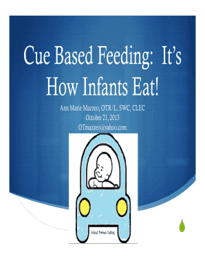 C B d F di It' Cue Based Feeding: It's H I f t E t! How Infants Eat!