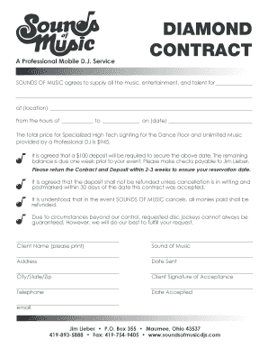 Service DIAMOND CONTRACT SOUNDS OF MUSIC agrees to supply all the music, entertainment, and talent for at (location) from the hours of to on (date) The total price for Specialized High Tech Lighting for the Dance Floor and Unlimited Music