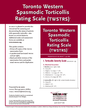 Toronto Western Spasmodic Torticollis Rating Scale (TWSTRS) 1 1 we move is pleased to provide this clinical tool for assessing and documenting the status of patients with spasmodic torticollisalso known as cervical dystonia