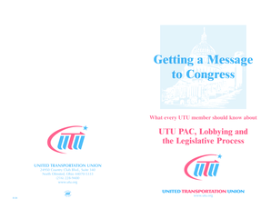 Fillable Online utu Getting a Message to Congress - United Transportation Union - utu Fax Email ...