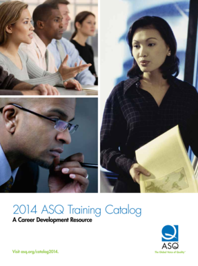 2014 ASQ Training Catalog A Career Development Resource Visit asq