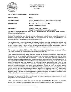 TOWN OF YARMOUTH BOARD OF APPEALS DECISION FILED WITH TOWN CLERK: October 23, 2007 PETITION NO: #4125 HEARING DATE: July 12, 2007, September 13, 2007 and October 11, 2007 PETITIONER: Newkirk &amp - yarmouth ma