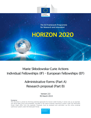 Marie SkodowskaCurie Actions Individual Fellowships (IF) European fellowships (EF) Administrative forms (Part A) Research proposal (Part B) Version 2