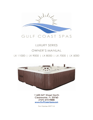 fillable online luxury series owners manual gulf coast spas fax rh pdffiller com Gulf Coast Spa LX 9000 Gulf Spas Coast 7000-Sn