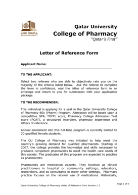 Qatar University College of Pharmacy Qatars First Letter of Reference Form Applicant Name: TO THE APPLICANT: Select two referees who are able to objectively rate you on the majority of the criteria listed below - qu edu