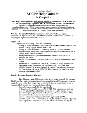 Air Cadet League of Canada ACC9P Help Guide P for Completion This Help Guide supports the hand written, or paper , version of the ACL ACC9s, the ACC9P, for use starting 1 September 2007