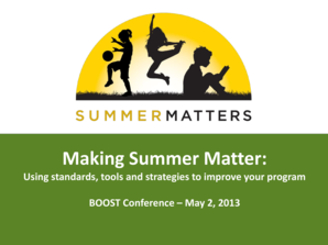 Making Summer Matter Using Standards Tools and Strategies to bb - boostconference
