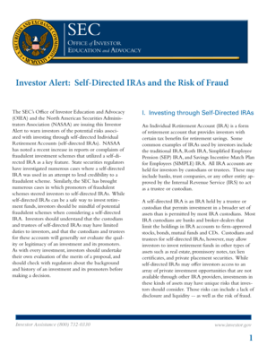 Fillable online investor alert self directed iras and the risk of fraud fax email print pdffiller - Office of investor education and advocacy ...