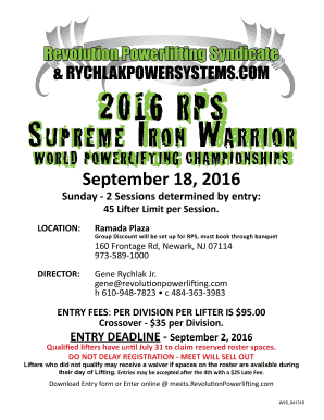 COM 2016 RPS 2016 RPS S upr e m e IIrro nCHAMPIONSHIPSrr S u pr e m e o n W aarri o W rri o WORLD POWERLIFTING WORLD POWERLIFTING CHAMPIONSHIPS September 18, 2016 Sunday 2 Sessions determined by entry: 45 Lifter Limit per Session