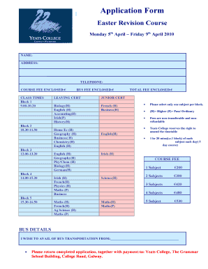 Application Form Easter Revision Course Monday 5th April Friday 9th April 2010 NAME: ADDRESS: TELEPHONE: COURSE FEE ENCLOSED: CLASS TIMES Block 1 9 - yeatscollege