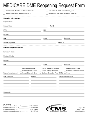 Fillable Online MEDICARE DME Reopening Request Form. DME All ...