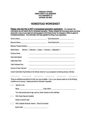 fillable online homestead worksheet hinds county mississippi fax email print pdffiller. Black Bedroom Furniture Sets. Home Design Ideas