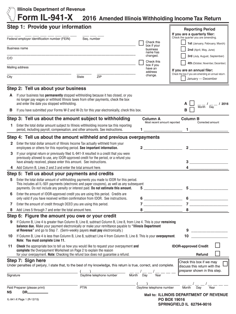 941 For 2016 >> 2016 Form Il Dor Il 941 X Fill Online Printable Fillable