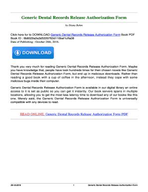 GENERIC DENTAL RECORDS RELEASE AUTHORIZATION FORM PDF EBOOK. GENERIC DENTAL  RECORDS RELEASE AUTHORIZATION FORM PDF
