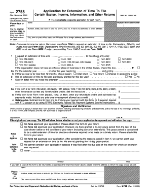 Form 2758 (Rev. November 2000). Application for Extension of Time To File Certain Excise, Income, Information, and Other Returns