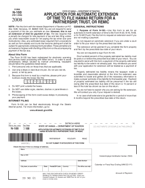Form N-100, Rev 2008, Application for Automatic Extension of Time to File Hawaii Return for a Partnership, Trust, or REMIC. Forms 2008 - WEB Fillable