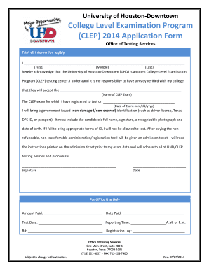 Fillable Online uhd (CLEP) 2014 Application Form - the University ...