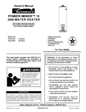Fillable Online power miser 12 gas water heater - Kenmore ... on water tank wiring diagram, hot water heater installation guide, hot water heater generator, hot water heater power, water heater system diagram, heat pump water heater diagram, hot water heater relay, hot water heater not heating, hot water heater thermostat testing, water heater installation diagram, hot water heater voltage, hot water heater connector, water pump wiring diagram, hot water heaters electric, hot water heater trouble shooting, hot water boiler heating system diagram, water heater schematic diagram, hot water tank hook up, hot water heater pressure relief valve,