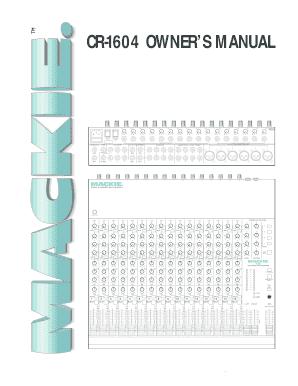 fillable online mackie designs cr1604 owner s manual cr1604 compact rh pdffiller com mackie 802vlz4 owner's manual mackie 808s owners manual